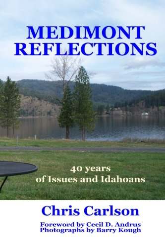 Medimont Reflections: Forty Years of Issues and Idahoans pdf