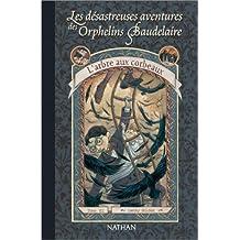 Les Desastreuses Aventures DES Orphelins Baudelaire: L'Arbre Aux Corbeaux