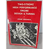Two Stroke High Performance Engine Design and Tuning