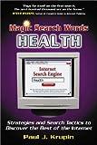 Magic Search Words-Health, Paul J. Krupin, 188503511X