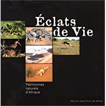 ÉCLATS DE VIE