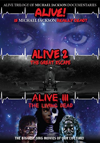 Alive Trilogy of Michael Jackson Documentaries (Best Put Down Jokes)
