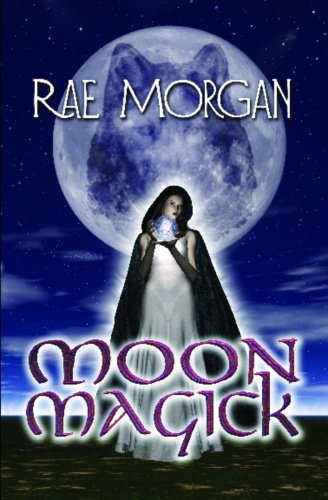 Manual Moon Magick (Coven of the Wolf Book 2)