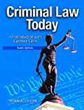 Criminal Law Today: An Introduction with Capstone Cases (3rd Edition)