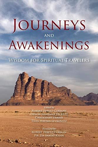 Journeys and Awakenings: Wisdom for Spiritual Travelers