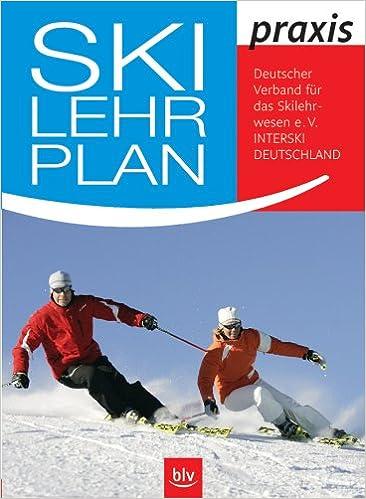 Ski Lehrplan Praxis  3-8354-0091-6