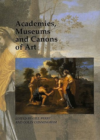 """Academies, Museums and Canons of Art (Art & Its Histories)"" av Gill Perry"