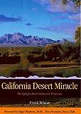 California Desert Miracle: The Fight for Desert Parks and Wilderness (Sunbelt Natural History Guides)