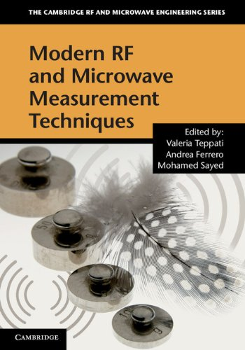Modern RF and Microwave Measurement Techniques (The Cambridge RF and Microwave Engineering Series) -