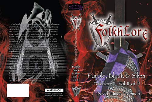 Folkhlore ll : Purple Black & Silver ...Vol.II (OF II) (FOLKHLORE CHRONICLES VOL. II Book 2)