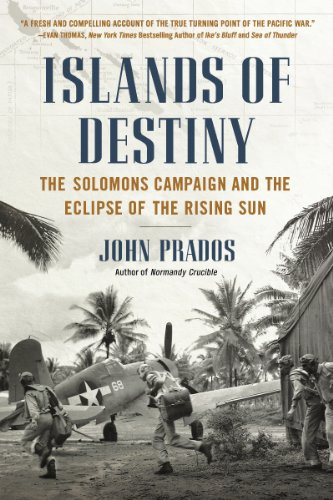 Islands of Destiny: The Solomons Campaign and the Eclipse of the Rising Sun cover