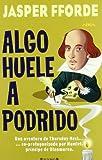 ALGO HUELE A PODRIDO: SERIE: THURSDAY NEXT (4º VOLUMEN) (NOVA)