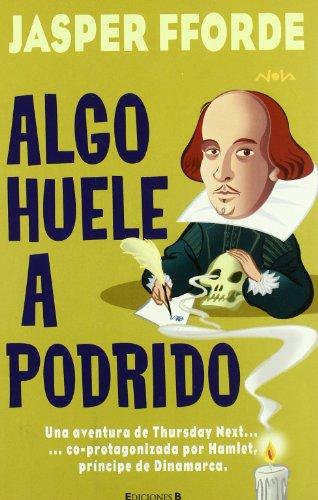 Algo Huele A Podrido: Serie: Thursday Next