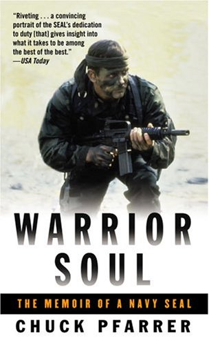 Amazon warrior soul the memoir of a navy seal ebook chuck warrior soul the memoir of a navy seal by pfarrer chuck fandeluxe Epub