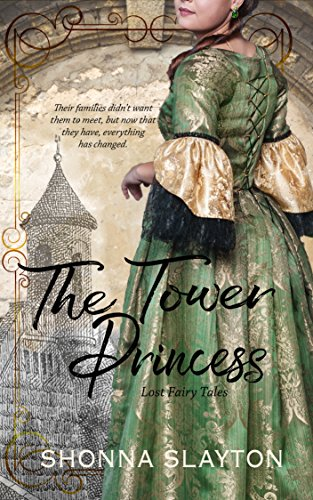 The Tower Princess (Lost Fairy Tales Book 1) -