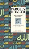 Paroles d'Islam : La Vérité ne peut être contenue dans un seul rêve par Khemir