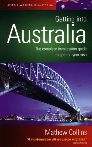 Getting Into Australia (How to)