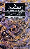 img - for Caracter y Sus Perturbaciones, El (Spanish Edition) book / textbook / text book