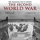 101 Amazing Facts About the Second World War Hörbuch von Jack Goldstein Gesprochen von: Lawrence Keefe