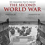 101 Amazing Facts About the Second World War | Jack Goldstein