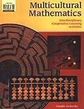 Multicultural Mathematics: Interdisciplinary Cooperative-Learning Activities