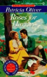 Roses for Harriet, Patricia Oliver, 0451180933