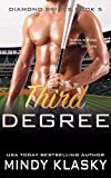 Third Degree (The Diamond Brides series Book 5)