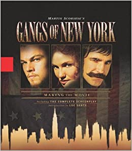 the gangs of new york martin scorsese com  the gangs of new york martin scorsese 9780786868933 com books