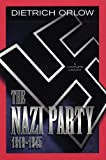 The Nazi Party 1919-1945, Dietrich Orlow, 192963157X