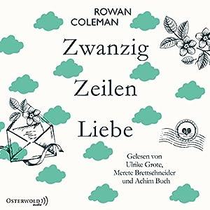 Zwanzig Zeilen Liebe Hörbuch