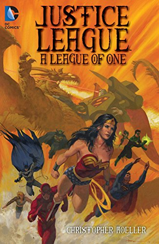 Justice League: A League of One -