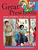 Great Preschools, Tamara J. Will and Karen King, 1574821938