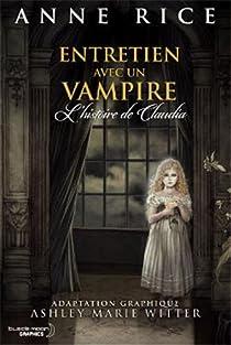 Entretien avec un vampire : L'Histoire de Claudia (BD) par Rice
