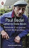 Testament d'un Paysan en Voie de Disparition par Bedel