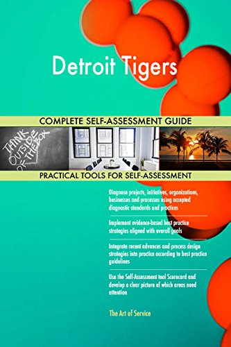 Detroit Tigers Toolkit: best-practice templates, step-by-step work plans and maturity diagnostics