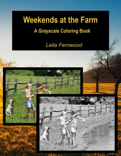 Weekends at the Farm: A Grayscale Coloring Book pdf epub