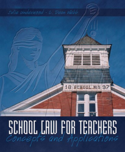 School Law for Teachers: Concepts and Applications