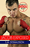 Jacob Exposed: Jacob Exposed Marco's MMA Boys 5