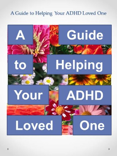A Guide to Helping Your ADHD Loved One