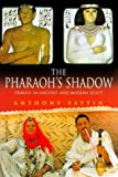 In the Pharaoh's Shadow, Anthony Sattin, 0575063971