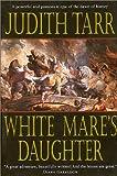 The White Mare's Daughter (Epona)