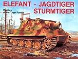 Elefant - Jagdtiger - Sturmtiger, Wolfgang Schneider, 0887402399