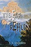 The Elf & Rehuin