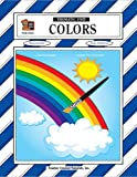 Colors Thematic Unit, Deanna Smith, 1576906167