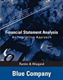 img - for Financial Statement Analysis - Blue Company: An Interactive Approach book / textbook / text book