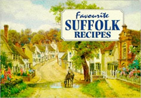 Splendid Favourite Suffolk Recipes Traditional Country Fare Favourite  With Fetching Favourite Suffolk Recipes Traditional Country Fare Favourite Recipes  Amazoncouk Compiled By Dorothy Baldock  Books With Appealing Peiking Garden Also Laying Garden Tiles In Addition The Olive Garden Great Yarmouth And Where Are The Hanging Gardens Located As Well As Garden Ponds Additionally Best Indian Covent Garden From Amazoncouk With   Fetching Favourite Suffolk Recipes Traditional Country Fare Favourite  With Appealing Favourite Suffolk Recipes Traditional Country Fare Favourite Recipes  Amazoncouk Compiled By Dorothy Baldock  Books And Splendid Peiking Garden Also Laying Garden Tiles In Addition The Olive Garden Great Yarmouth From Amazoncouk