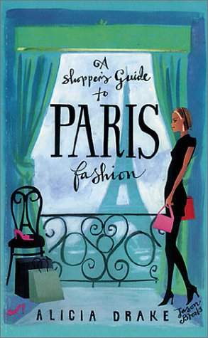 A Shopper's Guide to Paris (Paris Shopper)
