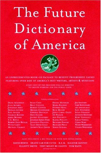 Read Online The Future Dictionary of America PDF ePub book