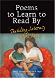 img - for Poems to Learn to Read by: Building Literacy with Love book / textbook / text book