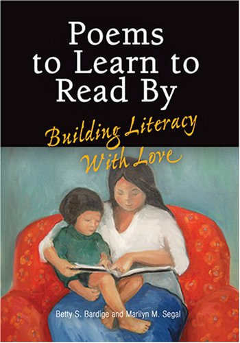 Poems to Learn to Read by: Building Literacy with Love